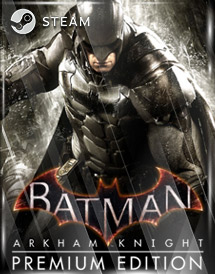batman: arkham knight premium edition steam key [global]