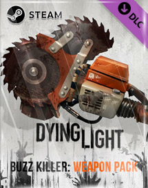 dying light - buzz killer weapon pack dlc steam key [global]