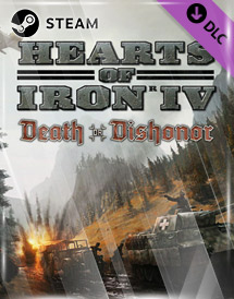 hearts of iron iv: death or dishonor dlc uncut steam [global]