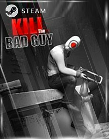 kill the bad guy steam key [global]
