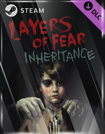 layers of fear: inheritance dlc steam key [global]